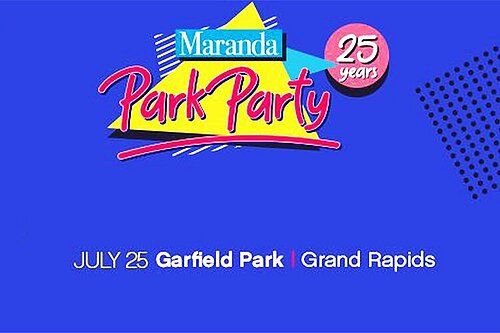 Maranda Park Party Grand Rapids: 25 years of creating summer fun in our neighborhoods