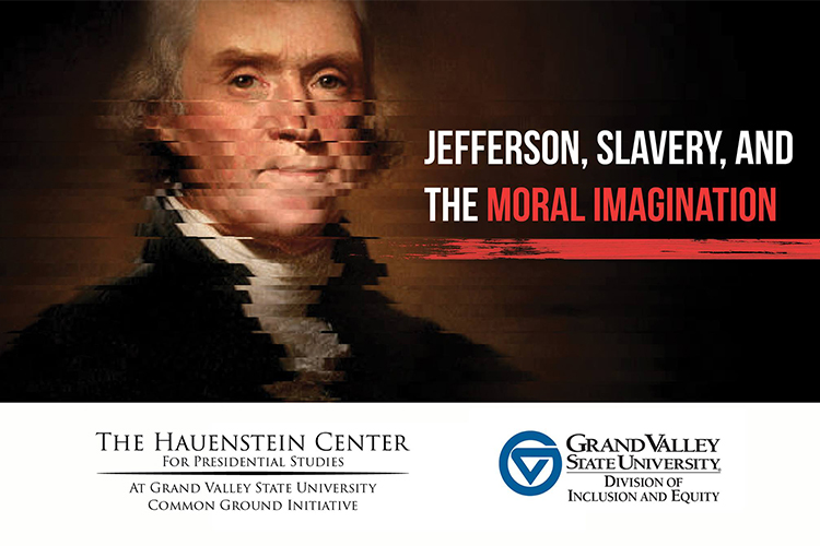 Jefferson, Slavery, and the Moral Imagination: Race and American memory at the crossroads