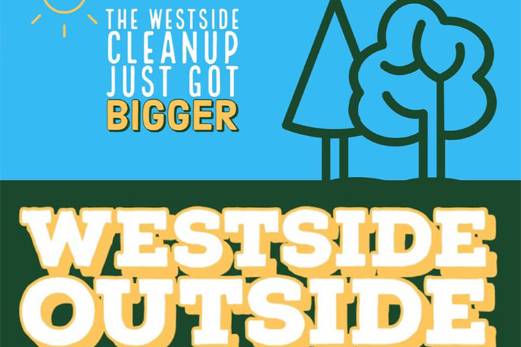 Westside Outside: Do some good, make new friends, too.