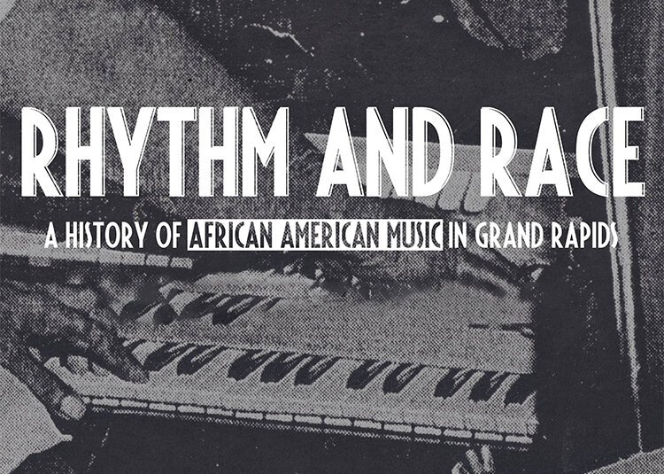 Rhythm and Race Documentary: Popular GR music doc appears at a musically-focused downtown church