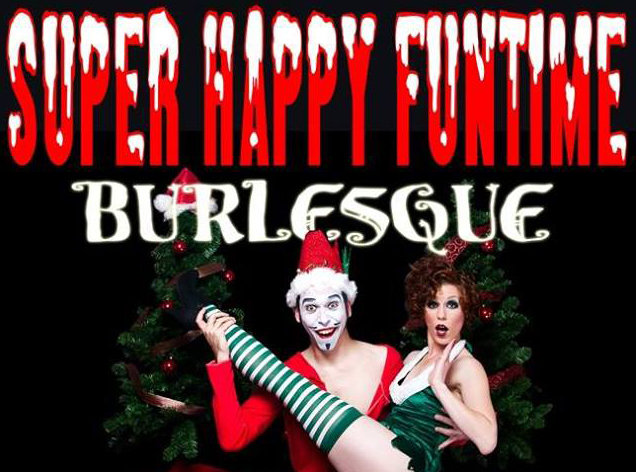 "Super Happy Funtime Burlesque: ""(unprintable title) CHRISTMAS!!!"" plows into GR"
