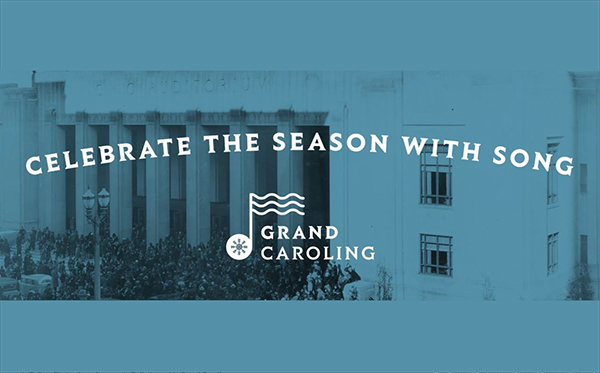 Grand Caroling: Come join the throng in song
