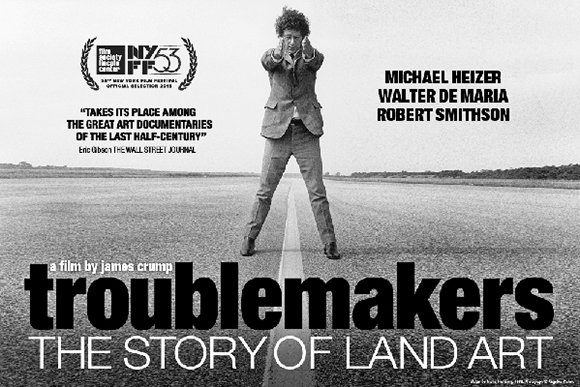 Troublemakers: The Story of Land Art (and the GR connection)