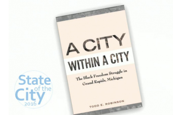 A City Within A City: Todd Robinson returns to Grand Rapids