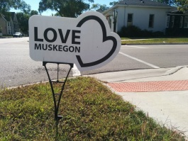OTG Muskegon Love Muskegon sign